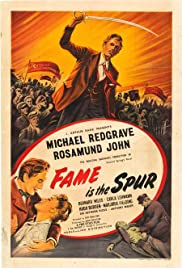 Fame Is the Spur (1947) Poster - Movie Forum, Cast, Reviews
