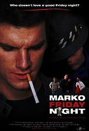 Marko Friday Night Poster