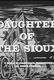 Daughter of the Sioux Poster