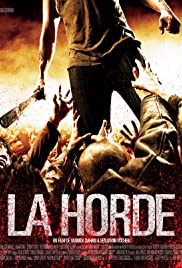 La horde (2009) Poster - Movie Forum, Cast, Reviews