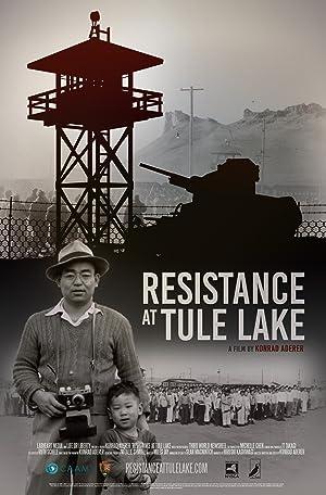 Resistance at Tule Lake (2017)