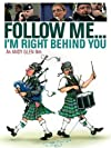Follow Me... I'm Right Behind You