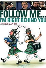 Follow Me... I'm Right Behind You Poster
