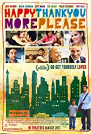 Happythankyoumoreplease (2010) Poster - Movie Forum, Cast, Reviews