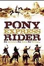 Pony Express Rider (1976) Poster