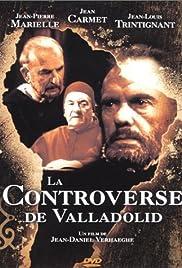 La controverse de Valladolid(1992) Poster - Movie Forum, Cast, Reviews