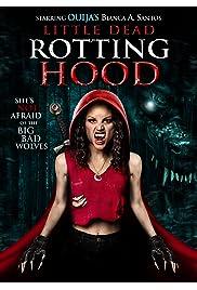 Watch Movie Little Dead Rotting Hood (2016)
