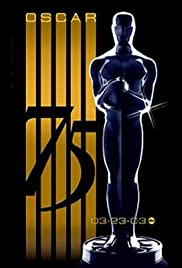 The 75th Annual Academy Awards (2003) Poster - TV Show Forum, Cast, Reviews
