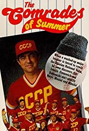The Comrades of Summer Poster