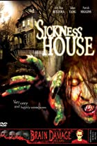 Image of Sickness House