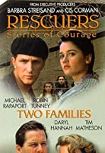 Rescuers: Stories of Courage: Two Families