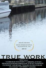 True Work Poster