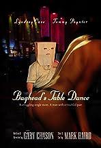 Baghead's Table Dance