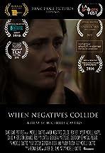 When Negatives Collide