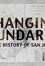 Changing Boundaries: The History of San Jose