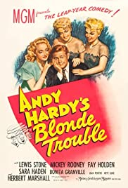 Andy Hardy's Blonde Trouble (1944) Poster - Movie Forum, Cast, Reviews