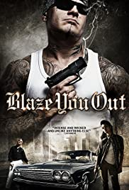 Blaze You Out Poster