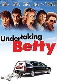 Undertaking Betty(2002) Poster - Movie Forum, Cast, Reviews
