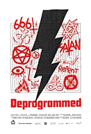 Deprogrammed (2015) Poster - Movie Forum, Cast, Reviews