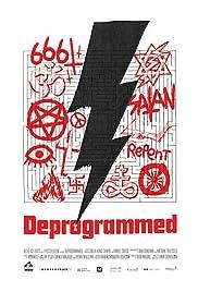 Deprogrammed(2015) Poster - Movie Forum, Cast, Reviews