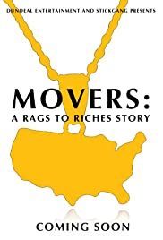 Movers: A Rags to Riches Story Poster