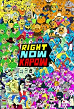 Right Now Kapow