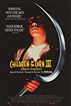 Children of the Corn III: Urban Harvest (1995) Poster
