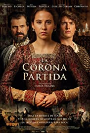 La corona partida(2016) Poster - Movie Forum, Cast, Reviews