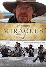 17 Miracles(2011) Poster - Movie Forum, Cast, Reviews