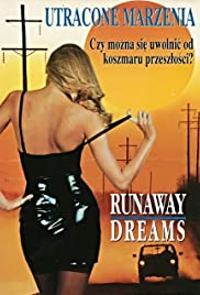 Runaway Dreams Poster