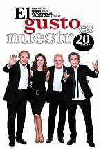 Primary image for El gusto es nuestro 20 años