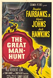 The Great Manhunt (1950) Poster - Movie Forum, Cast, Reviews