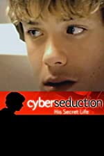 Cyber Seduction His Secret Life(2005)
