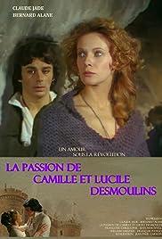 Les amours sous la révolution: La passion de Camille et Lucile Desmoulins Poster
