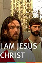 I Am Jesus Christ (2008) Poster
