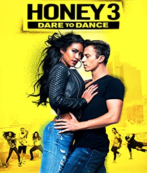 Honey 3: Dare to Dance (2016) Download on Vidmate