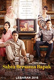 Sabtu Bersama Bapak (2016) Poster - Movie Forum, Cast, Reviews