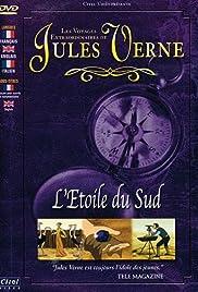 Les voyages extraordinaires de Jules Verne - L'étoile du sud Poster