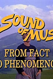 The Sound of Music: From Fact to Phenomenon Poster
