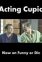 Acting Cupid