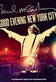 Paul McCartney: Good Evening New York City (2009) Poster - TV Show Forum, Cast, Reviews