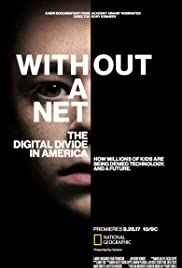 Without a Net: The Digital Divide in America Poster