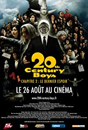 20th Century Boys 2: The Last Hope (2009) Poster - Movie Forum, Cast, Reviews