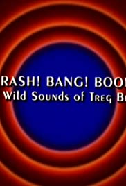 Behind the Tunes: Crash! Bang! Boom! - The Wild Sounds of Treg Brown Poster