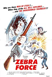 The Zebra Force (1976) Poster - Movie Forum, Cast, Reviews