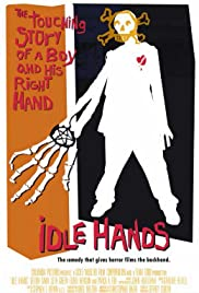 Idle Hands (1999) Poster - Movie Forum, Cast, Reviews