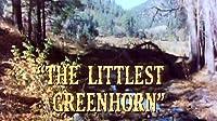 The Littlest Greenhorn