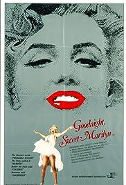 Goodnight, Sweet Marilyn Poster