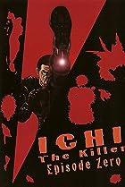 Image of Ichi the Killer: Episode 0