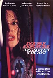 Double Exposure (1994) Poster - Movie Forum, Cast, Reviews